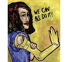 We Can ALL Do It Photographic Print