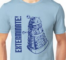EXTERMINATE! (With Caption) Unisex T-Shirt