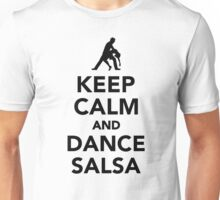 Keep calm and dance Salsa Unisex T-Shirt