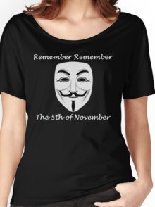 Guy Fawkes - Remember Remember Women's Relaxed Fit T-Shirt