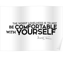 comfortable with yourself - mark twain Poster