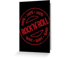 100% Rock 'n' Roll Stamp (Red) Greeting Card