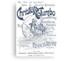 Christofo Columbo (Chirstopher Columbus) Canvas Print