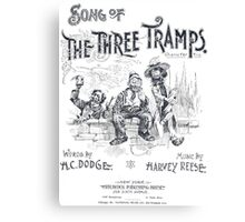 Song of The Three Tramps Canvas Print