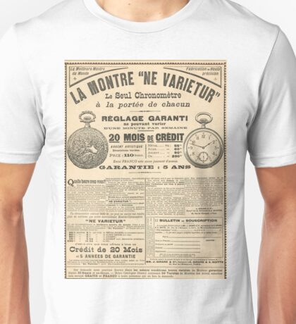 1900 French advert Best Watch in the World  Unisex T-Shirt