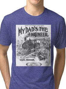My Dad's The Engineer Tri-blend T-Shirt