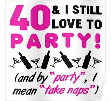 Funny 40th Birthday Party Poster