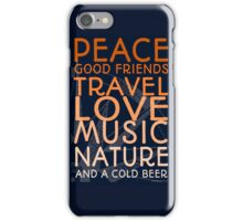 Peace and A Cold Beer iPhone Case/Skin