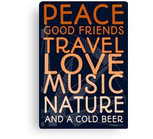 Peace and A Cold Beer Canvas Print