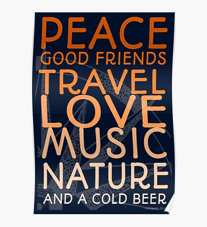 Peace and A Cold Beer Poster