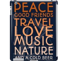 Peace and A Cold Beer iPad Case/Skin