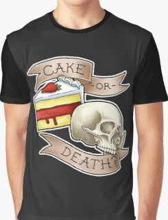 Cake or Death? Graphic T-Shirt