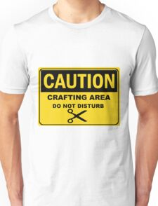 Crafting Area Sign T-Shirt