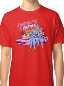 Pantsuits and Pistols Classic T-Shirt