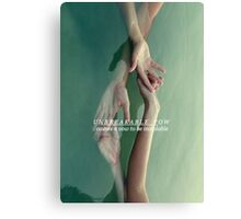 Unbreakable vow Canvas Print