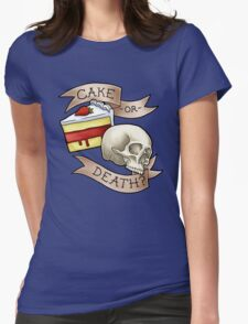 Cake or Death? Womens Fitted T-Shirt