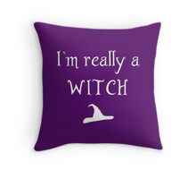 I'm really a witch Throw Pillow
