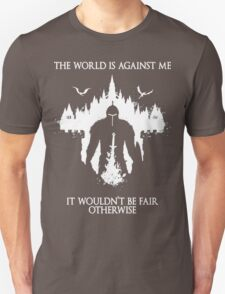 The World Is Against Me T-Shirt