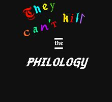 They Can't Kill The Philology Mens V-Neck T-Shirt