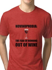 Novinophobia Wine Tri-blend T-Shirt