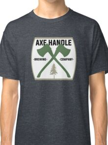 Axe Handle Beer Brewery Classic T-Shirt