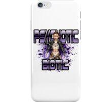 The Psychotic Biotic iPhone Case/Skin