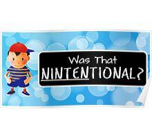 Was that Ninten-tional? Poster