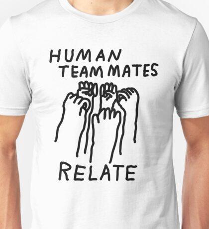 Human Teammates, Relate! Unisex T-Shirt