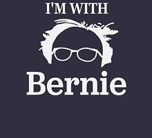 I'M WITH BERNIE!  Unisex T-Shirt