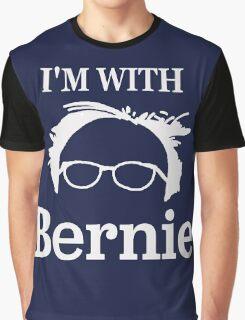 I'M WITH BERNIE!  Graphic T-Shirt