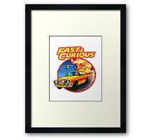 Fast & Curious   Framed Print