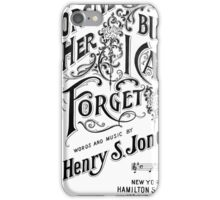I Forgive Her But I Can't Forget iPhone Case/Skin