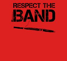 Respect The Band - Bassoon (Black Lettering) Unisex T-Shirt