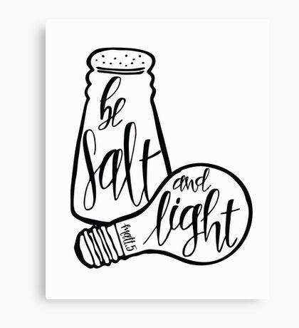 Be Salt And Light Canvas Print