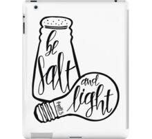 Be Salt And Light iPad Case/Skin
