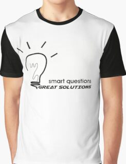 smart questions make great solutions Graphic T-Shirt