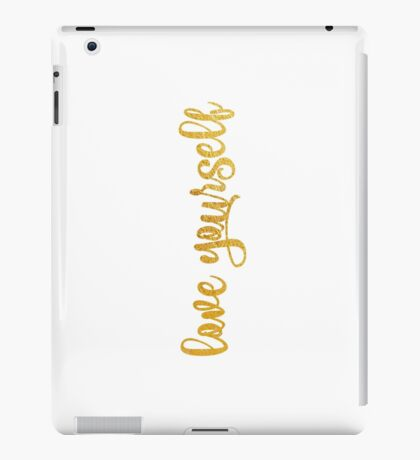 Love Yourself Cases iPad Case/Skin