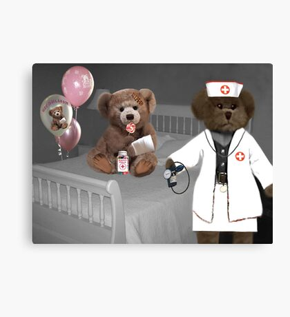 TEDDY IS ON THE ROAD TO RECOVERY NURSE SAYS HE WILL BE JUST FINE Canvas Print