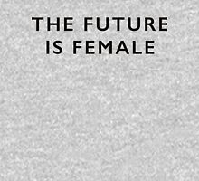 The Future is Female feminist tee Women's Relaxed Fit T-Shirt
