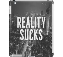 Reality Sucks iPad Case/Skin