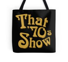 That 70s show Tote Bag
