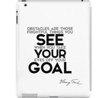 see your goal - henry ford iPad Case/Skin