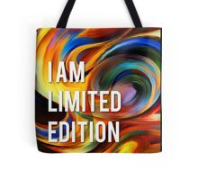 I am limited edition Tote Bag