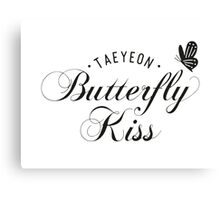 TAEYEON - Butterfly kiss Canvas Print