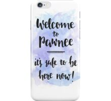 Welcome to Pawnee iPhone Case/Skin