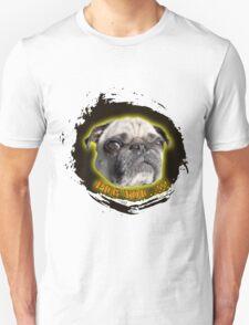 Pug you Unisex T-Shirt