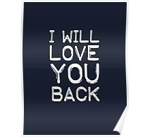 I will love you back Poster