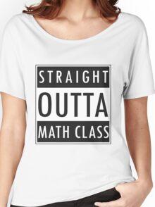 Straight Outta Math Class Women's Relaxed Fit T-Shirt