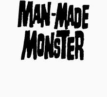 Man-Made Monster T-Shirt
