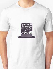 Melanie Mad Hatter Unisex T-Shirt